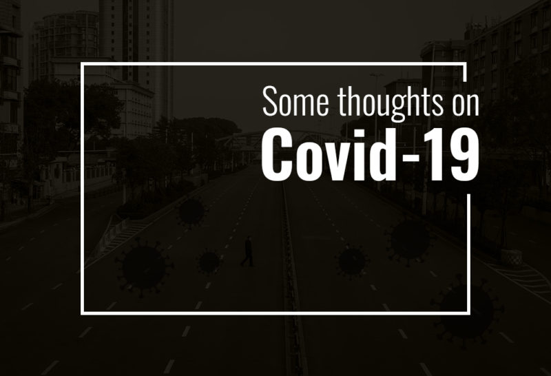 Some thoughts on Covid-19