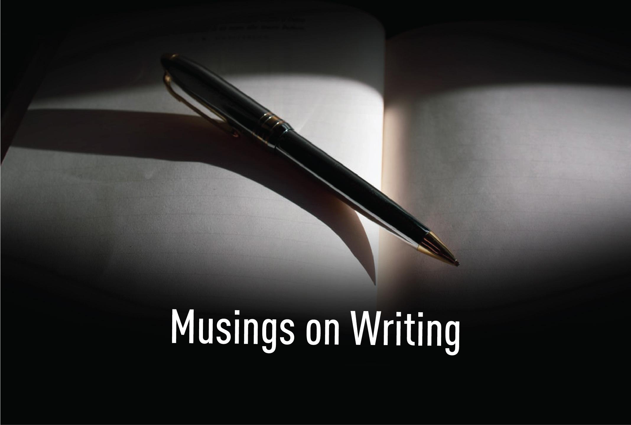Musings on Writing
